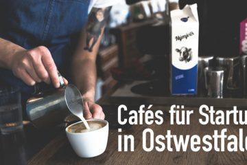 Cafes für Startups und Gründer in Ostwestfalen