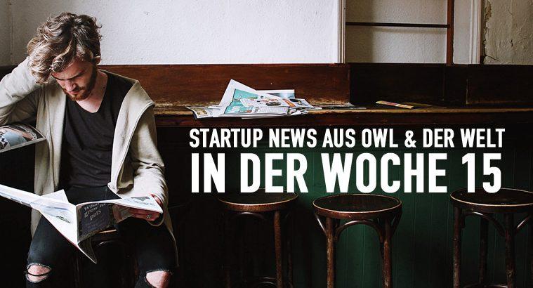 Startup News KW 15