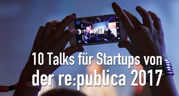 re:publica 2017 für Startups