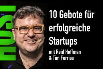 10-Startup-Gebote-von-Reid-Hoffman-und-Tim-Ferriss