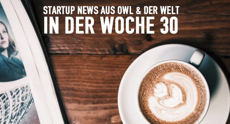 Startup-News-Woche-30_bearbeitet-1