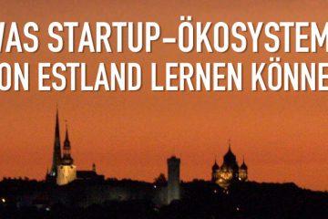 Tallinn Estland Startups