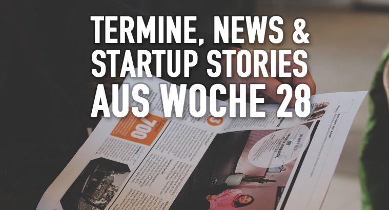 Startup News Woche 28